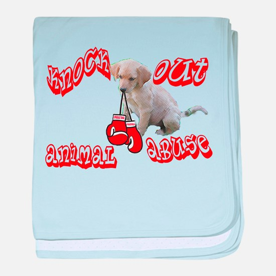 Knock Out Animal Abuse Infant Blanket
