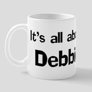 It's all about Debbie Mug