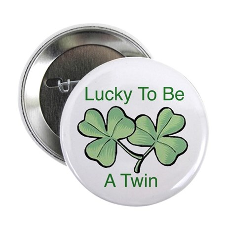 Lucky To Be A Twin Button