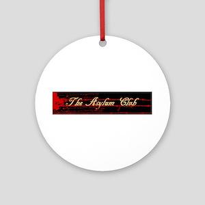 The Asylum Club Ornament (Round)