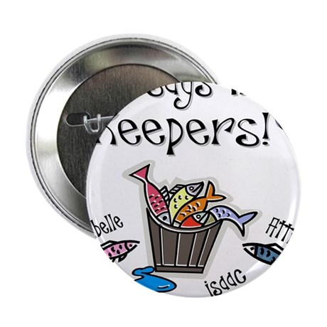"Papaws keepers for Cindy 2.25"" Button"