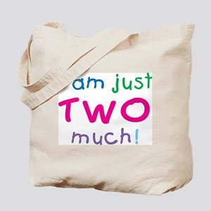 I'm Two Much 2nd Birthday Tote Bag
