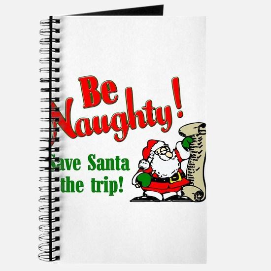 Be Naughty! Save Santa The Tr Journal