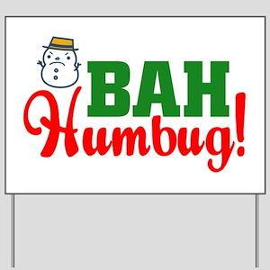 Bah Humbug! Yard Sign