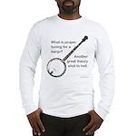 proper tuning Long Sleeve T-Shirt