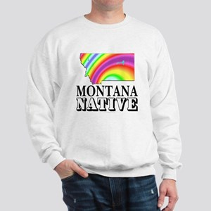 Montana native Sweatshirt