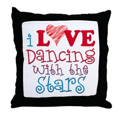 I Love Dancing Wtih The Stars Throw Pillow