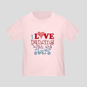 I Love Dancing wtih the Stars Toddler T-Shirt