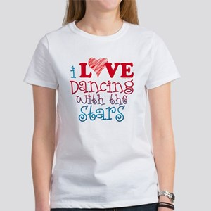 I Love Dancing wtih the Stars Women's T-Shirt