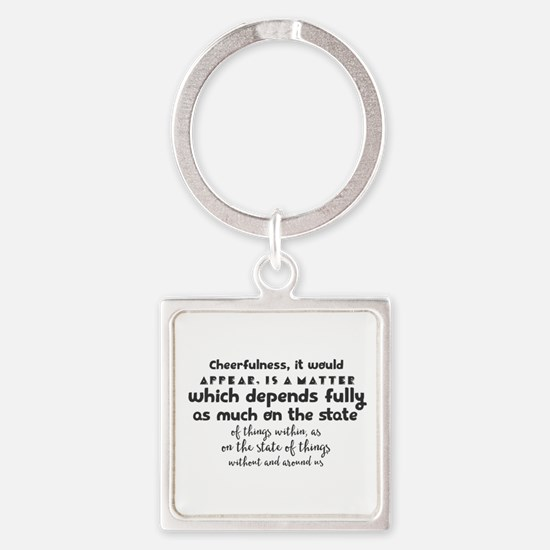 Cheerfulness, it would appear, is a matt Keychains