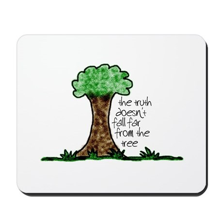 Truth Tree Mousepad