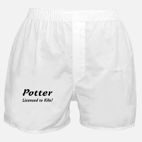 Potter. Licensed to Kiln Boxer Shorts