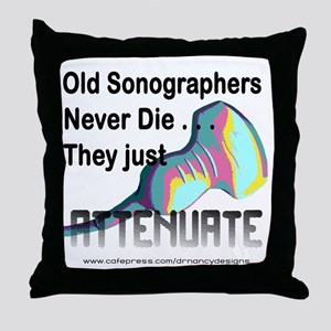 Old Sonographers Never Die Throw Pillow