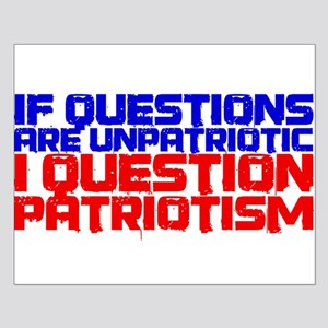 Question Patriotism Small Poster