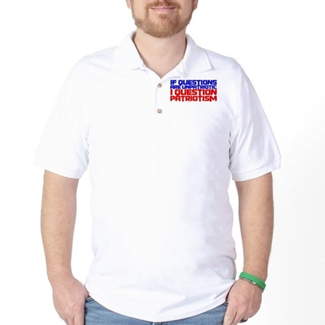Question Patriotism Golf Shirt