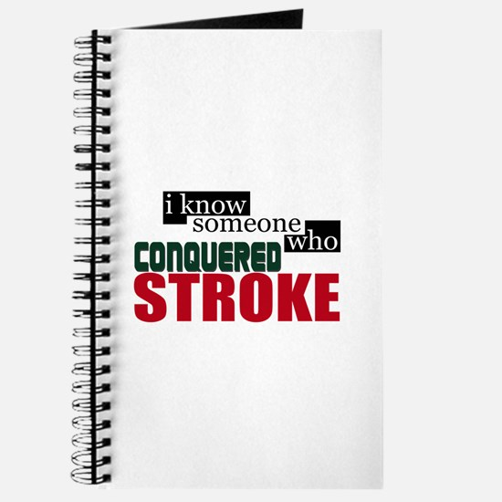 I Know Someone Who Conquered Stroke Journal