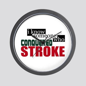 I Know Someone Who Conquered Stroke Wall Clock
