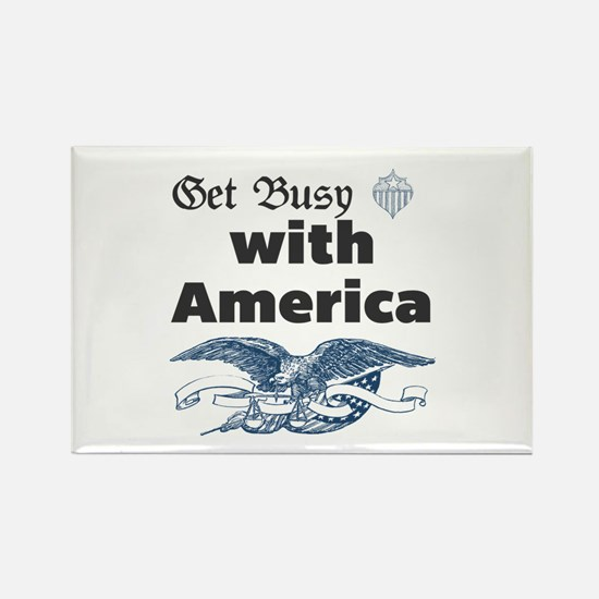 Get Busy with America. Magnets