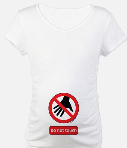 Do not touch sign Shirt