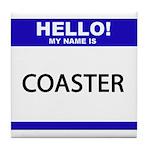 Name Tag Tile Coaster