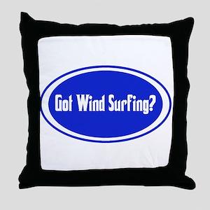 Got Wind Surfing? Throw Pillow