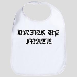 Drink Up Mate Bib