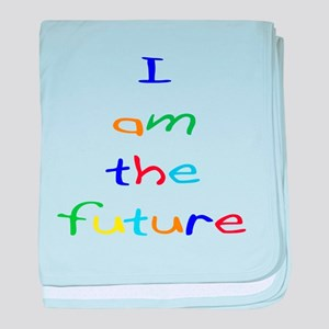 I Am The Future Infant Blanket
