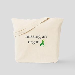 Missing An Organ Tote Bag