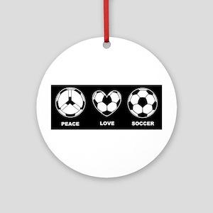Peace Love Soccer Ornament (Round)