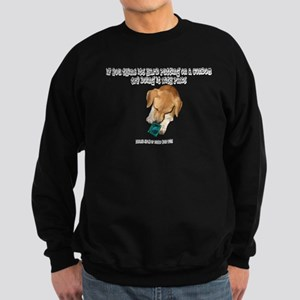If you think Sweatshirt (dark)