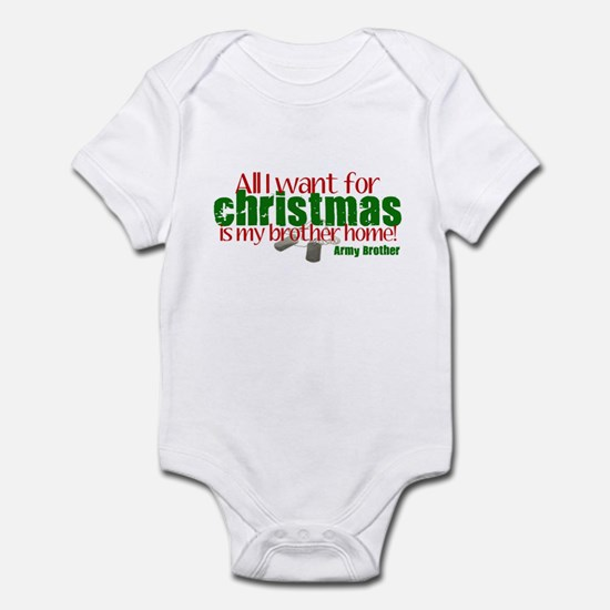 All I want is my Soldier Army Infant Bodysuit