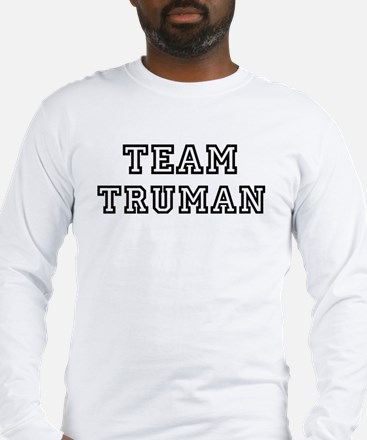 Team Truman Long Sleeve T-Shirt