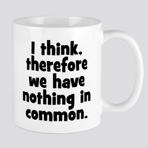 Nothing in Common Mug