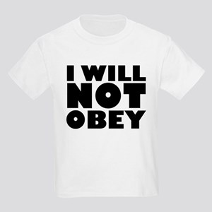 I Will Not Obey Kids Light T-Shirt