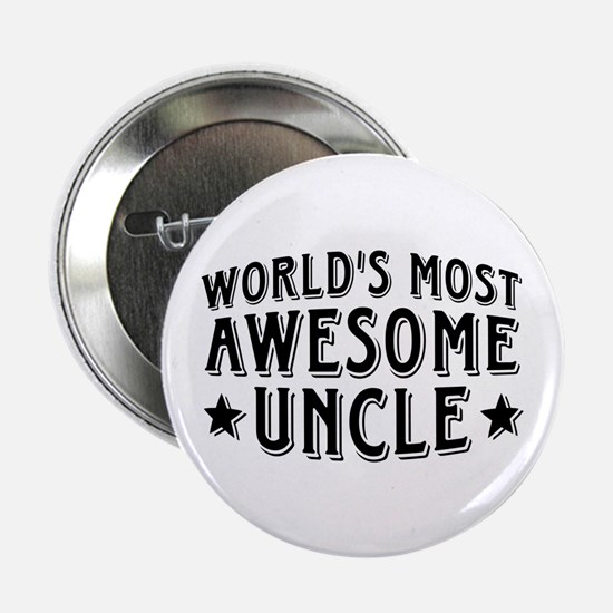 """Awesome Uncle 2.25"""" Button"""