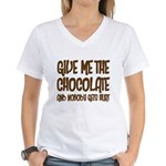 Give Me Chocolate Women's V-Neck T-Shirt