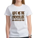 Give Me Chocolate Women's T-Shirt
