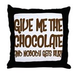 Give Me Chocolate Throw Pillow
