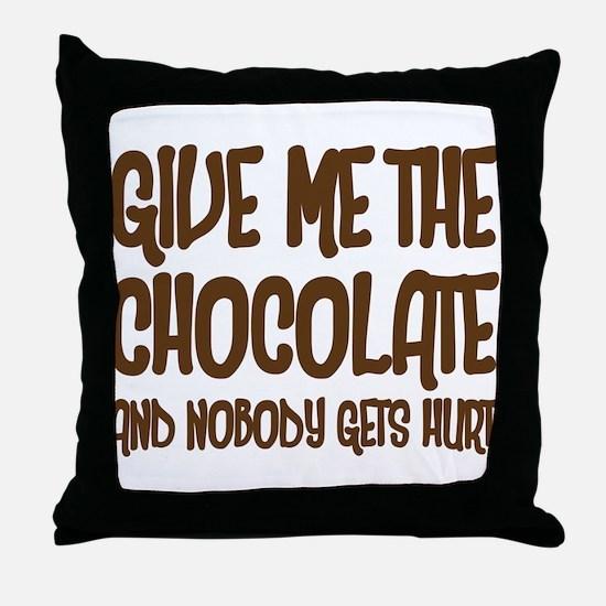 Give Me Chocolate Throw Pillow