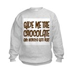 Give Me Chocolate Kids Sweatshirt