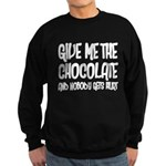 Give Me Chocolate Sweatshirt (dark)