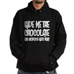 Give Me Chocolate Hoodie (dark)