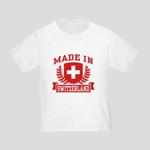 Made In Switzerland Toddler T-Shirt