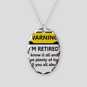 Warning, I'm Retired Necklace Oval Charm