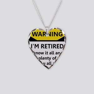 Warning, I'm Retired Necklace Heart Charm