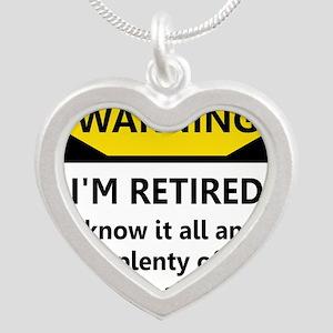 Warning, I'm Retired Necklaces