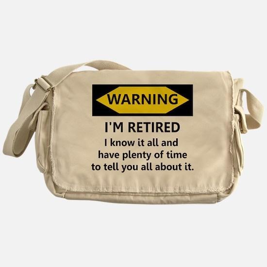 Warning, I'm Retired Messenger Bag