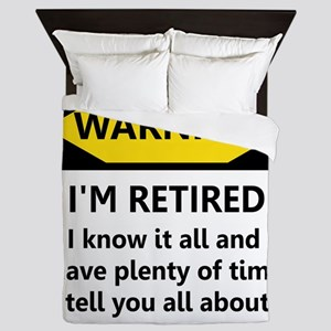Warning, I'm Retired Queen Duvet
