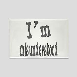 I'M MISUNDERSTOOD Rectangle Magnet