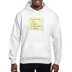 To-Do List Hooded Sweatshirt